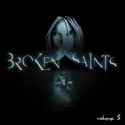 Broken Saints volume 3