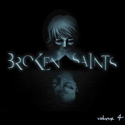Broken Saints volume 4